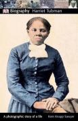Harriet Tubman (DK Biography
