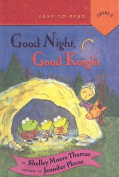 Good Night, Good Knight (Puffin Easy-To-Read