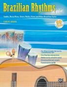 Brazilian Rhythms for Guitar (Samba, Bossa Nova, Choro, Baiao, Frevo, and Other Brazilian Styles)