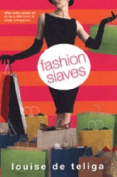 Fashion Slaves