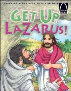 Get Up, Lazarus! (Arch Books)