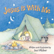 Jesus Is with Me [Board book]
