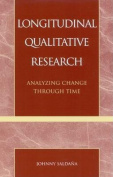 Longitudinal Qualitative Research