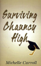 Surviving Chauncy High
