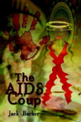 The AIDS Coup