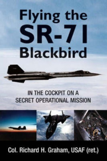 Flying the SR-71 Blackbird: on a Secret Operational Mission