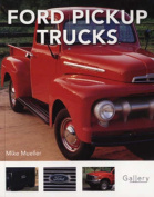Ford Pick Up Trucks (Gallery)