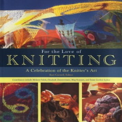 For the Love of Knitting