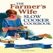 The Farmer's Wife Slow Cooker Cookbook