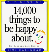 Best of 14, 000 Things to be Happy about Calendar