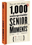 1,000 Unforgettable Senior Moments