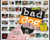 Bad Dog Wall Calendar