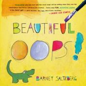 Beautiful Oops! [Board book]