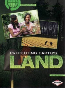 Protecting Earths Land - Saving Our Living Earth