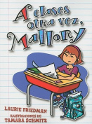 A Clases Otra Vez, Mallory [Spanish]