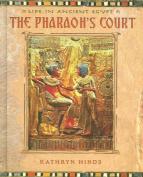 The Pharaoh's Court