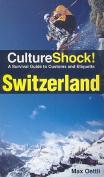 Switzerland (Culture Shock!)