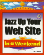 Jazz Up Your Web Site in a Week