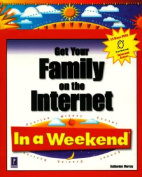 Get Your Family on the Internet in a Weekend