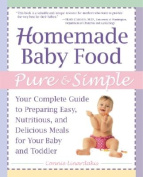 Homemade Baby Food Pure and Simple