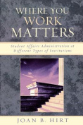 Where You Work Matters
