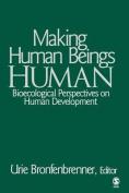 Making Human Beings Human