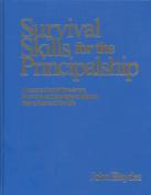 Survival Skills for the Principalship