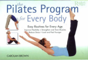 The Reader's Digest Pilates Program for Every Body