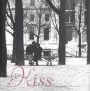 The Kiss: A Romantic Treasury