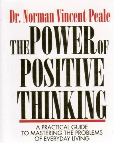 The Power Of Positive Thinking Quotes Norman Vincent Peale: The Power Of Positive Thinking By Norman Vincent Peale