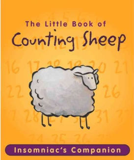 The Little Book of Counting Sheep: Insomniac's Companion