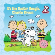 It's the Easter Beagle, Charlie Brown [With Stickers]