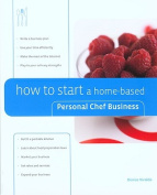 How to Start a Home-based Personal Chef Business