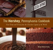 The Hershey, Pennsylvania Cookbook