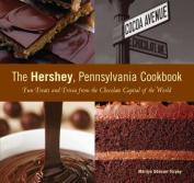 The Hershey, Pennsylvania Cookbook