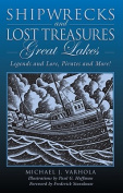 Shipwrecks and Lost Treasures: Great Lakes