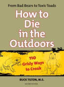 How to Die in the Outdoors