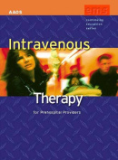 Intravenous Therapy for Pre-hospital Providers