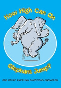 How High Can an Elephant Jump?