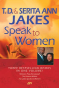 T.D. and Serita Ann Jakes Speak to Women
