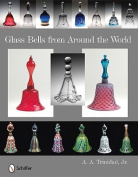 Glass Bells from Around the World