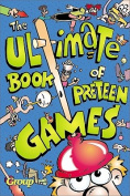 Ultimate Book of Preteen Games