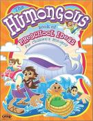 The Humongous Book of Preschool Ideas