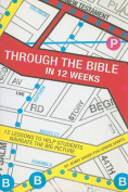 Through the Bible in 12 Weeks