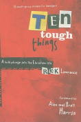 Ten Tough Things