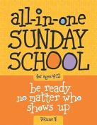 All-In-One Sunday School Volume 4