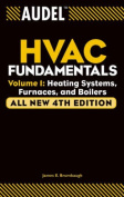 Audel HVAC Fundamentals: Heating Systems, Furnaces and Boilers