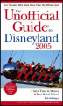 The Unofficial Guide to Disneyland 2005