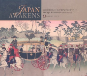 Japan Awakens: Meiji Prints
