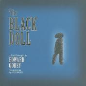 Gorey: The Black Doll